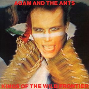 ADAM AND THE ANTS - KINGS OF THE WILD FRONTIER (CD)