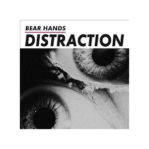 BEAR HANDS : DISTRACTION (LP)
