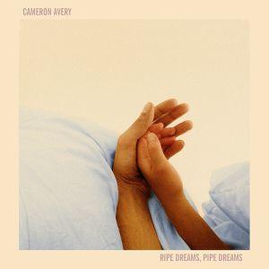 CAMERON AVERY (TAME IMPALA, POND) - RIPE DREAMS, PIPE DREAMS (LP)
