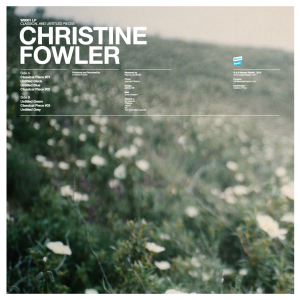 CHRISTINE FOWLER - CLASSICAL AND UNTITLED PIECES (LP)
