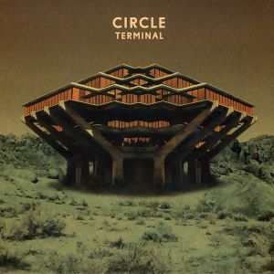 CIRCLE : TERMINAL (LP)