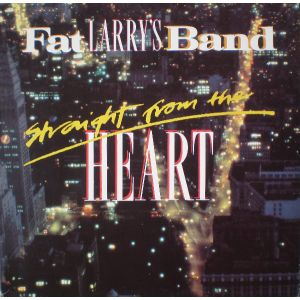 FAT LARRY'S BAND: STRAIGHT FROM THE HEART (LP)
