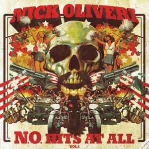 NICK OLIVERI : N.O. HITS AT ALL VOL. 1 (LP)